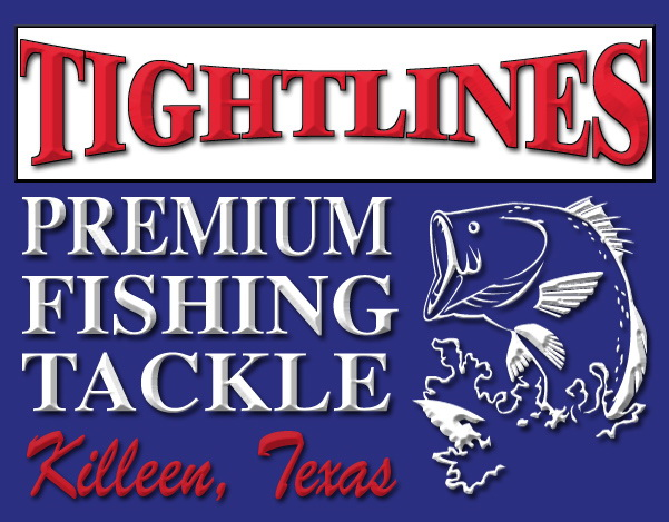 Tightlines Premium Fishing Tackle Killeen Texas